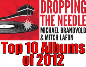 Dropping the Needle Top 10 Albums of 2012