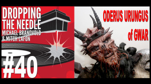 Oderus Urungus of GWAR Delivers His Wisdom of the Universe on Dropping The Needle