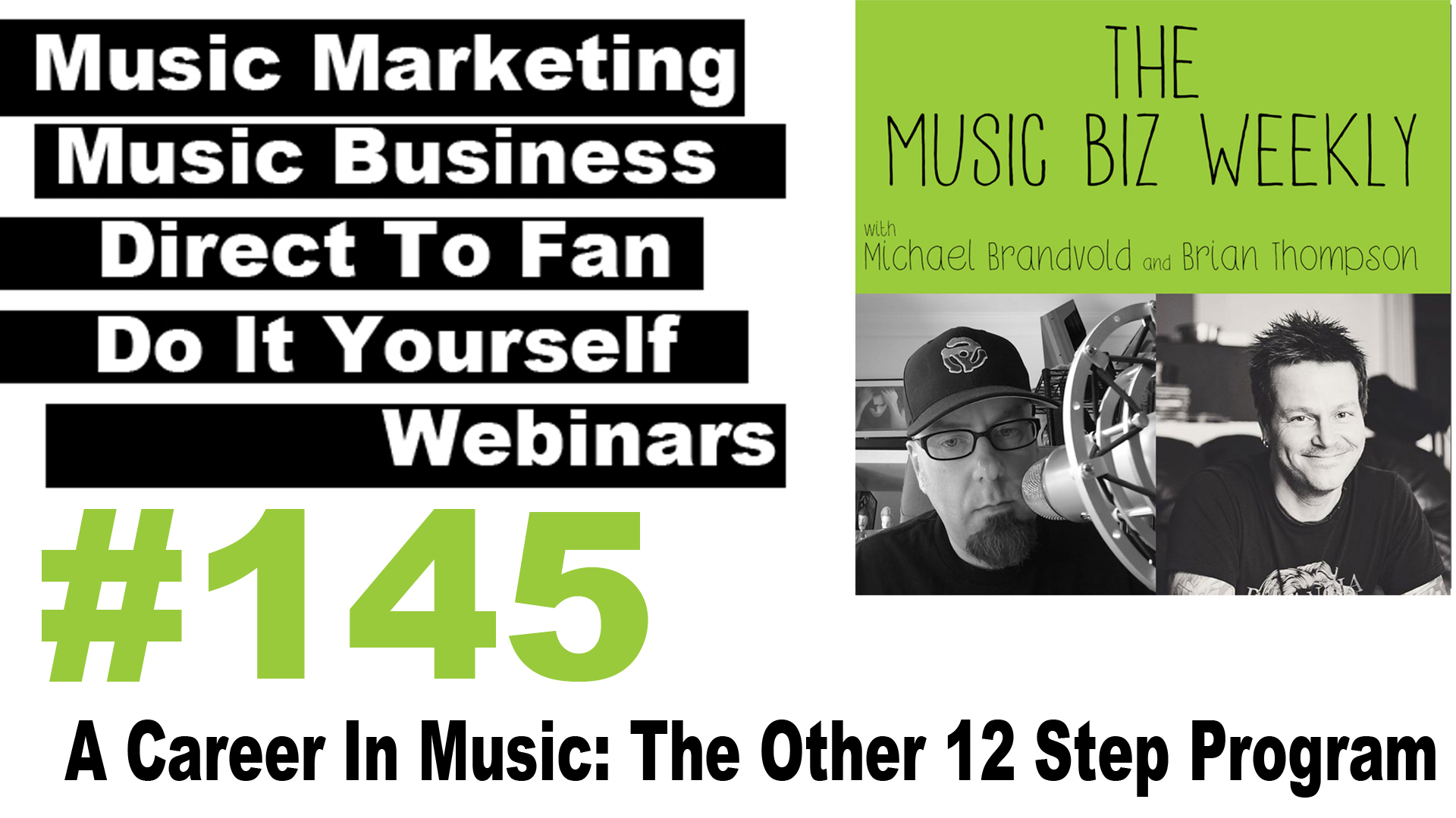 Ep. 145 A Career In Music: The Other 12 Step Program with Guest Bob Deith