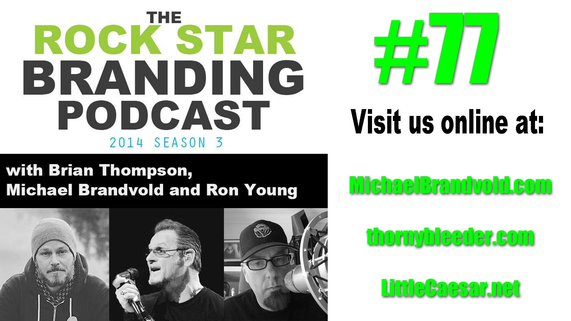 Ep. 77 Little Caesar, Pizza or Rock n' Roll? Rock Star Branding Podcast