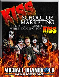 KISS School of Marketing: 11 Lessons I Learned While Working for KISS