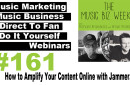 Ep. 161 How to Amplify Your Content Online with Jammer.fm on The Music Biz Weekly podcast