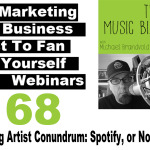 Ep. 168 The Ongoing Artist Conundrum: Spotify, or Not to Spotify?