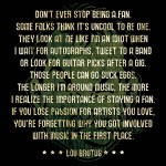 Don't ever stop being a fan.