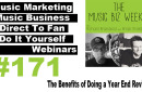 Ep. 171 The Benefits of Doing a Year End Review on The Music Biz Weekly