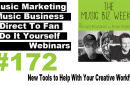 Ep. 172 New Tools to Help With Your Creative Workflow on The Music Biz Weekly