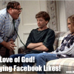 For the love of god! Stop buying Facebook Likes!